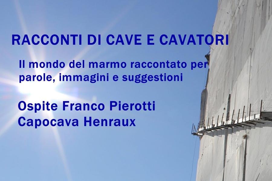Racconti di cave e cavatori | Immagini, parole e suggestione sul mondo del marmo